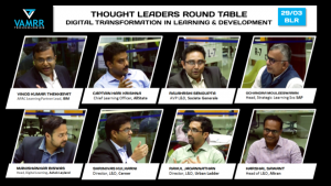A power packed thought leaders round table on Digital Transformation in Learning & Development | March 2019